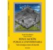 Educación pública universitaria: Visión estratégica en favor del desarrollo