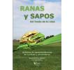 Ranas y sapos del fondo de tu casa: Anfibios de agroecosistemas de La Plata y alrededores