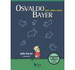 Osvaldo Bayer por otras voces: Segunda edición, corregida y ampliada