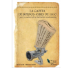 La Gazeta de Buenos-Ayres de 1810: Luces y sombras de la ilustración revolucionaria
