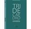 Tridecaedro: Jóvenes investigadores en Ciencias Sociales de la UNLP