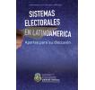 Sistemas Electorales en Latinoamérica: Aportes para su discusión
