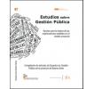 Estudios sobre Gestión Pública: Aportes para la mejora de las organizaciones estatales en el ámbito provincial