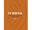 Televisión digital: Un diálogo entre disciplinas y multipantallas