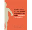 Validación de la clasificación subsindrómica de la Parálisis Cerebral (PC)®