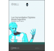Las Humanidades Digitales desde Argentina: Tecnologías, culturas, saberes