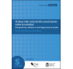 El desarrollo infantil del conocimiento sobre la sociedad: Perspectivas, debates e investigaciones actuales