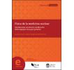 Física de la medicina nuclear: Introducción al control y verificación de los equipos. Una guía práctica