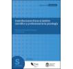Contribuciones éticas al ámbito científico y profesional de la Psicología