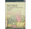 Historia regional: Enfoques y articulaciones para complejizar una historia nacional