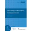 Lo metodológico en Trabajo Social: Desafíos frente a la simplificación e instrumentalización de lo social