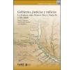 Gobierno, justicias y milicias: La frontera entre Buenos Aires y Santa Fe (1720-1830)