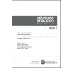Compilado normativo municipal: Tomo 1