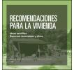 Recomendaciones para la vivienda: Ideas sencillas. Recursos renovables y clima