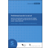 Problematizando la salud: Aportes conceptuales y experiencia de trabajo en territorio desde la perspectiva de la medicina social/salud colectiva