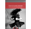Que el mundo tiemble: Cuerpo y performance en la obra de Effy Beth