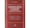 Instituciones, comercio y cooperación monetaria en la integración sudamericana: sus efectos sobre la gobernabilidad regional