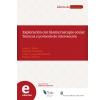 Exploración con biomicroscopio ocular: Técnicas y protocolo de intervención