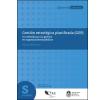Gestión Estratégica Planificada (GEP): Un método para la gestión en organizaciones públicas
