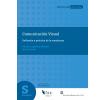 Comunicación visual: Reflexión y práctica de la enseñanza