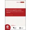 Resonancia magnética nuclear: Una herramienta para la elucidación de estructuras moleculares