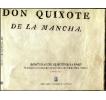 Aventuras del Quijote en la UNLP: 75 joyas de la Colección Cervantina de la Biblioteca Pública. Catálogo