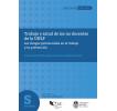 Trabajo y salud de los no docentes de la UNLP: Los riesgos psicosociales en el trabajo y su prevención