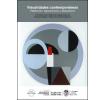 Visualidades contemporáneas: 1º Encuentro de las cátedras de Lenguaje Visual 2B, Patrimonio Cultural e Historia de las Artes Visuales IX