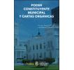Poder constituyente municipal y cartas orgánicas