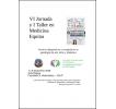 VI Jornada y I Taller en Medicina Equina: Avances diagnósticos y terapéuticos en patologías de pie, tórax y abdomen