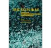 Indisciplinas: Reflexiones sobre prácticas metodológicas en Ciencias Sociales