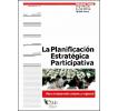 La planificación estratégica participativa: Para el desarrollo urbano y regional
