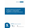 Huellas teóricas en la práctica pedagógica: El dinamismo lingüístico en el aula multicultural